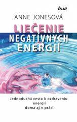 Liečenie negatívnych energií - Jonesová Anne