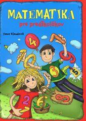 Matematika pre predškolákov - pracovný zošit - Kolektív