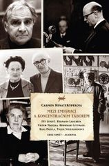 Mezi emigrací a koncentračním táborem - Carmen Renate Köperová