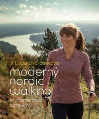 Moderný nordic walking - Lucia Okoličányová