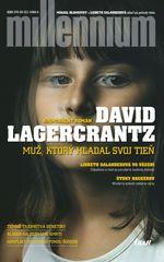 Muž, ktorý hľadal svoj tieň - David Lagercrantz
