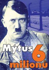 Mýtus 6 miliónů - David Hoggan