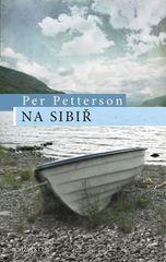 Na Sibiř - Per Petterson