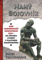Nahý bojovník - Pavel Tsatsouline