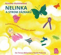 Nelinka a strom zázraků - Kniha o létání a splněných přáních - CD (Čte Tereza Bebarová a Radek Pokorný) - Kristina Hummelová