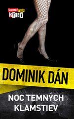 Noc temných klamstiev - Dominik Dán