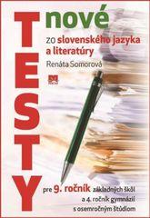 Nové testy zo sloven.jazyka a lit.9.roč. - Somorová Renáta