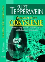 Omladzujúce odkyslenie - 2. vydanie - Tepperwein Kurt