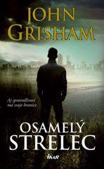 Osamelý strelec - John Grisham