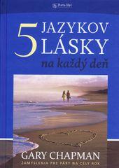 Päť jazykov lásky na každý deň - Gary Chapman