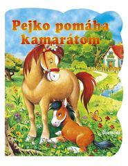 Pejko pomáha kamarátom - Marta Berowska, Monika Stolarczyk