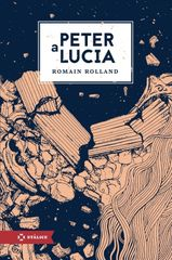 Peter a Lucia - Rolland Romain