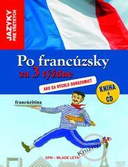 Po francúzsky za 3 týždne s CD - Kolektív