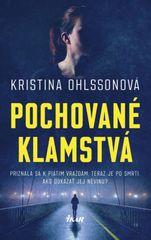 Pochované klamstvá - Kristina Ohlssonová