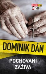 Pochovaní zaživa - Dominik Dán