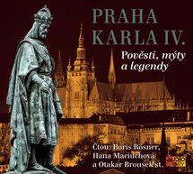 Praha Karla IV. - Pověsti, mýty, legendy - Kolektív