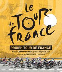 Príbeh Tour de France - Serge Laget, Luke Edwardes-Evans, Andy McGrath