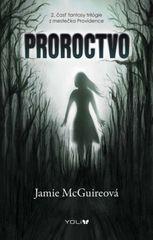 Proroctvo - Jamie McGuireová