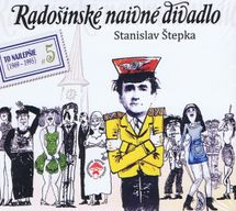 Radošinské naivné divadlo - Vygumuj a na - Štepka Stanislav
