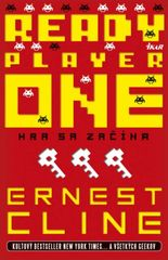 Ready Player One - Hra sa začína - Ernest Cline