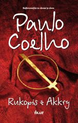 Rukopis z Akkry - Coelho Paulo