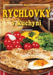 Rychlovky v kuchyni - Alena Doležalová