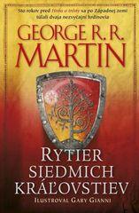 Rytier siedmich kráľovstiev - George R. R. Martin