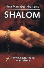 Shalom - Kronika zvláštneho manželstva - Holland Tina Van der
