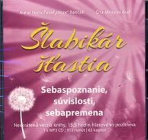 Šlabikár šťastia 2. - Sebaspoznanie, súvislosti, sebapremena MP3 CD - Pavel Hirax Baričák