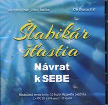 Šlabikár šťastia - Návrat k SEBE - MP3 CD - Pavel Hirax Baričák