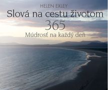Slová na cestu životom - Helen Exley