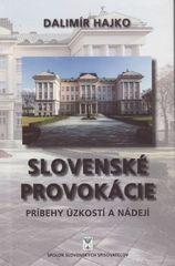 Slovenské provokácie - Dalimír Hajko