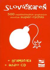 Slovíčkareň - 500 najdôležitejších anglických slovíčok super-rýchlo- Cibulka Ján