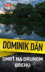 Smrť na druhom brehu - Dominik Dán