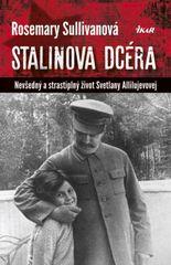 Stalinova dcéra - Rosemary Sullivanová
