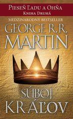 Súboj kráľov- Pieseň ľadu a ohňa kn.2 - George R. R. Martin