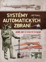 Systémy automatických zbraní - Jiří Fencl