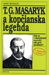T.G.Masaryk a kopčianska legenda - Jozef Michaláč
