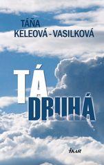 Tá druhá - Keleová-Vasilková Táňa