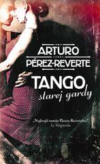 Tango starej gardy - Arturo Pérez-Reverte