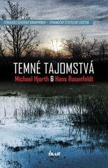 Temné tajomstvá - Michael Hjorth , Hans Rosenfeldt