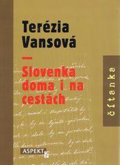 Terézia Vansová - Slovenka doma i na cestách - Kolektív