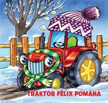 Traktor Félix pomáha - Helena Černohorská