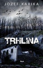 Trhlina - Jozef Karika