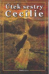 Útek sestry Cecílie - William Brinkley