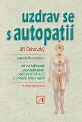Uzdrav se s autopatií - Jiří Čehovský