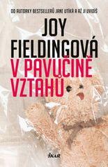 V pavučině vztahů - 2.vydání -  Joy Fieldingová