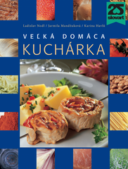 Veľká domáca kuchárka - Ladislav Nodl