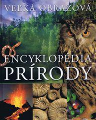 Veľká obrazová encyklopédia prírody - autor neuvedený