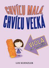 Viola sa zmenšila - Lou Kuenzler